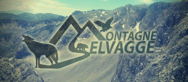 Montagne Selvagge: la nostra filosofia coincide nel nome